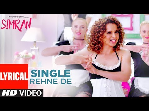 Single Rehne De Lyrical Video | Simran | Kangana Ranaut | Sachin-Jigar