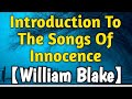 BA 1st Year Poem |  Introduction To The Songs Of Innocence by William Blake
