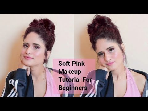 Soft Pink Makeup Tutorial For Beginners | Anukriti Lamaniya