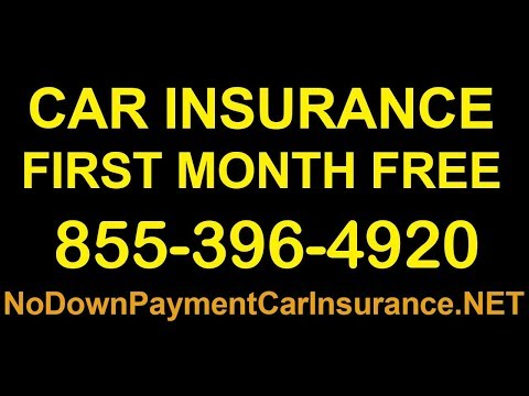 Car Insurance First Month Free   Car Insurance No Deposit First Month Free   No Down Payment