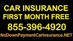 Car Insurance First Month Free | Car Insurance No Deposit First Month Free | No Down Payment
