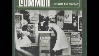 Common - Nag Champa (Afrodisiac For The World)