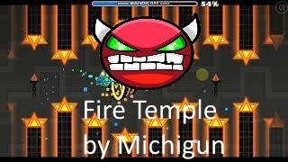 Fire Temple (hard demon) by michigun   Geometry Dash 2.11