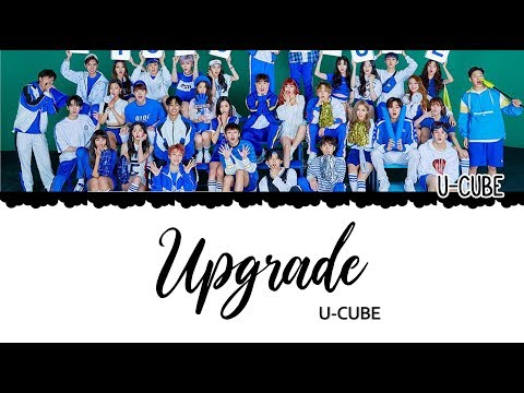 United Cube (U-CUBE) Upgrade Color Coded Lyrics [HAN|ROM|ENG]