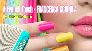 A FRENCH TOUCH – Francesca Scupola | Musica by R. Galliano