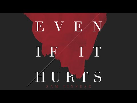 Sam Tinnesz - Even If It Hurts (Acoustic) [Official Audio]