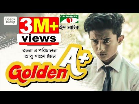 Golden A+ | Eid Drama | Dipok Sumon | Dipannita Martin | Abu Shahed Emon | Channel i TV