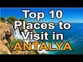 Top 10 places to visit in Antalya Turkey