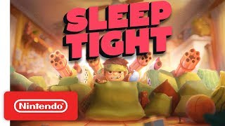 Sleep Tight Release Date Trailer - Nintendo Switch
