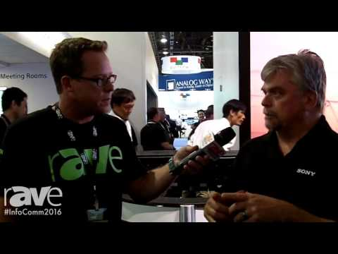 InfoComm 2016: Gary Kayye Reviews Sony Crystal LED Integrated Structure With Sander Phipps