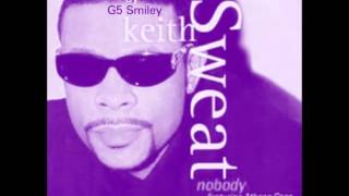 Keith Sweat-Nobody Feat. Athena Cage (Chopped & Screwed by G5 Smiley) (DL in description)