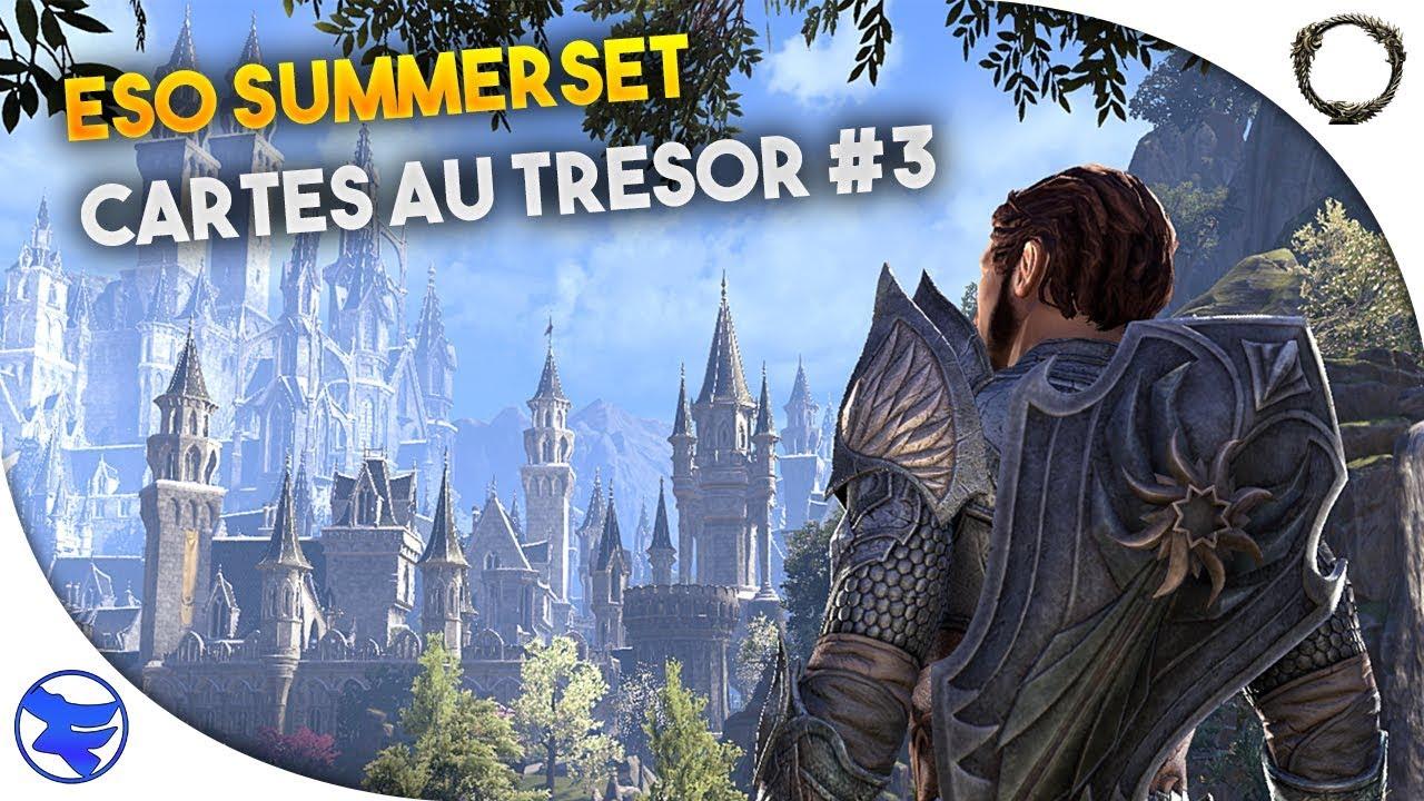 ESO Summerset FR : Carte au Tresor 3 C'III / CE Treasure ...