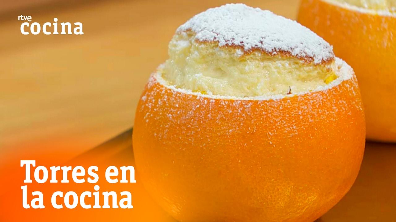 Naranjas con sorpresa torres en la cocina rtve cocina for Torres en la cocina youtube