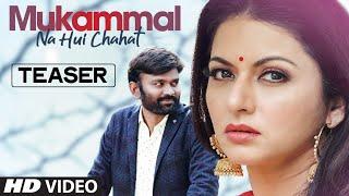 Song Teaser: Mukammal Na Hui Chahat | Bhagyashree | Shaurya Mehta | Video Releasing 24 February 2020