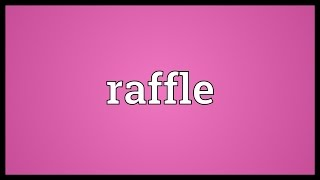Raffle Meaning
