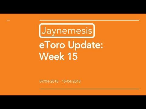 eToro Update - Week 15 2018