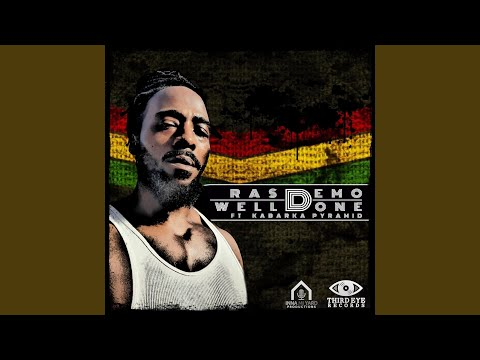 Well Done (feat. Kabaka Pyramid)