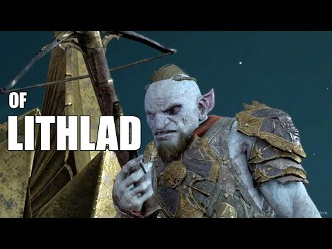 Middle Earth Shadow of War : Unique Orc Encounters & Quotes #42 of LITHLAD Uruk  