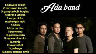 Gambar cover Ada Band - Lagu Pilihan Terbaik Ada Band [ Full Album ] Lagu Pop Indonesia Terpopuler Tahun 2000an