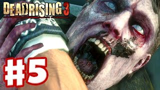 Dead Rising 3 - Gameplay Walkthrough Part 5 - Bitten! (Xbox One Day One 2013)
