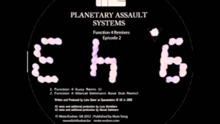 Planetary Assault Systems | Function 4 (Lucy Rmx 1) [Mote-Evolver 2012]