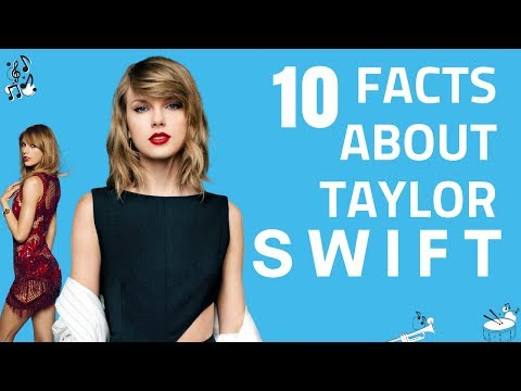 Taylor Swift Facts (Top 10 Secrets)   Taylor Swift Life Story