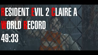 Resident Evil 2 Remake - Claire A Speedrun World Record - 49:33