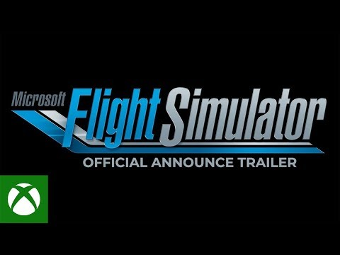 SO EXCITING: New Microsoft Flight Simulator Coming In 2020
