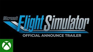 Microsoft Flight Simulator - E3 2019 - Announce Trailer