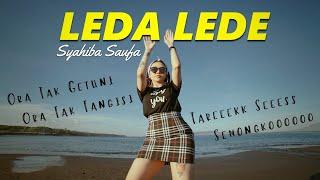 Syahiba Saufa - Ora Tak Getuni Ora Tak Tangisi - Leda Lede (Official Music Video ANEKA SAFARI)