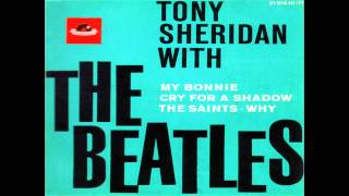 Tony Sheridan - The Saints (When The Saints Go Marchin