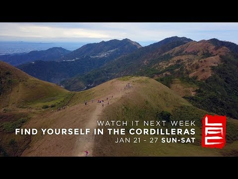 FIND YOURSELF IN THE CORDILLERAS (Teaser 1) | Living Asia Channel (HD)