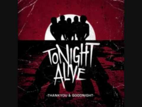 Tonight Alive - Revenge and It's Thrills - Consider This
