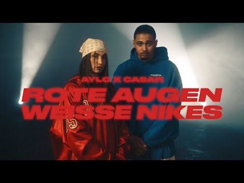 AYLO & Casar – Rote Augen Weisse Nikes