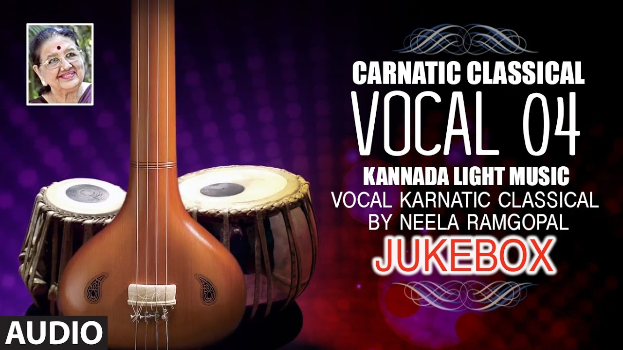 carnatic classical vocal 04 - kannada light music - vocal karnatic