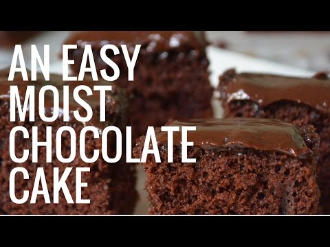 EASY MOIST CHOCOLATE CAKE | Easy