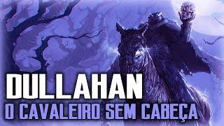 Cavaleiro sem cabeça, a lenda do Dullahan - FOLCLORE IRLANDÊS