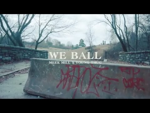 Meek Mill - We Ball ft. Young Thug