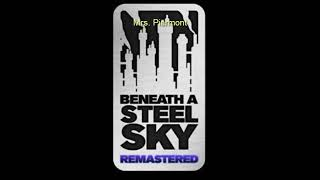 Beneath a Steel Sky Remastered OST - Soundtrack