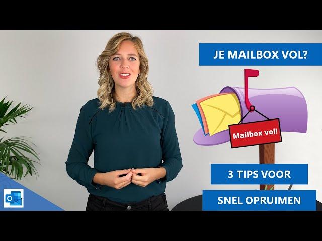 Je Outlook mailbox vol? Maak snel ruimte met deze tips 👍