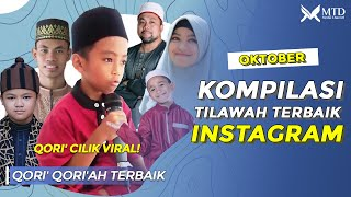 Download QORI CILIK VIRAL 2020!! Kompilasi Tilawah Instagram MTD Media Channel || Oktober