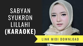 Sabyan - Syukron Lillah (karaoke/Midi Download)