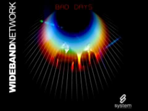 Wideband Network'Bad Days' (Radio Edit)