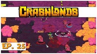 Crashlands - Ep. 25 - Wojack Wrangling! - Let's Play Crashlands Gameplay