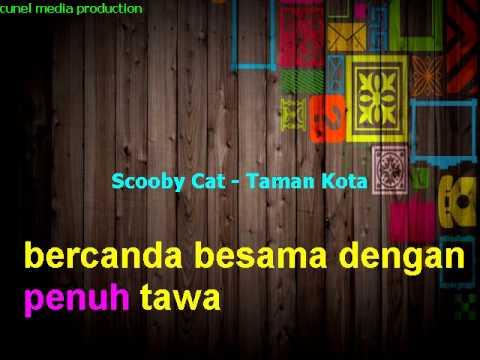 Scooby cat - Taman kota with Lirick KARAOKE