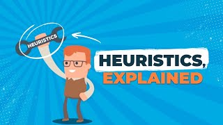 What Are Heuristics?