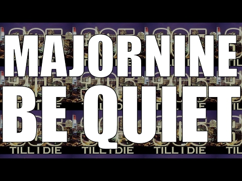 MAJORNINE (CHAD) - (FAST) BE QUIET + DL