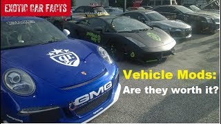 Are modified exotic cars worth more money?