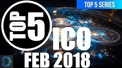 ⭐️Top 5 ICO's in February 2018 | 🚀 ICO Watchlist |  Top 5 Crypto Videos | Best Picks | 🤑