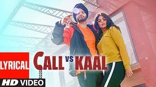 CALL VS KAAL: Bal-Karan (Full Lyrical Song) ROACH KILLA | AVINASH PANDEY | New PunjabiSong